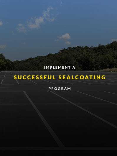 implement a successful sealcoating program