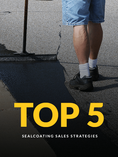 top 5 sealcoating sales strategies guide